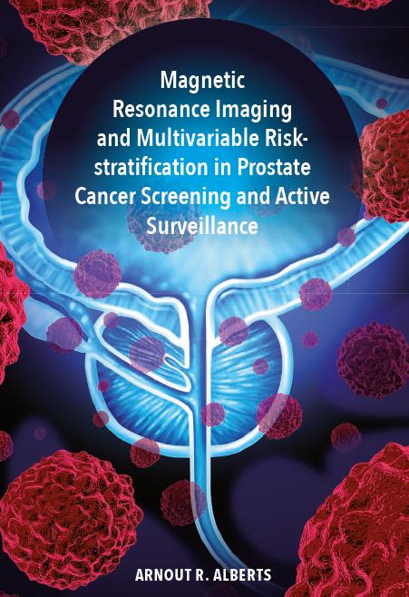 MRI en multivariabele risicostratificatie bij prostaatkankerscreening en een actief afwachtend beleid promotie drs. Arnout Alberts
