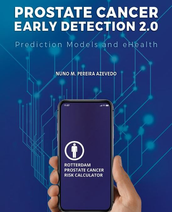 Prostate cancer early detection 2.0 – Prediction models and eHealth, promotie drs. Nuno Azevedo